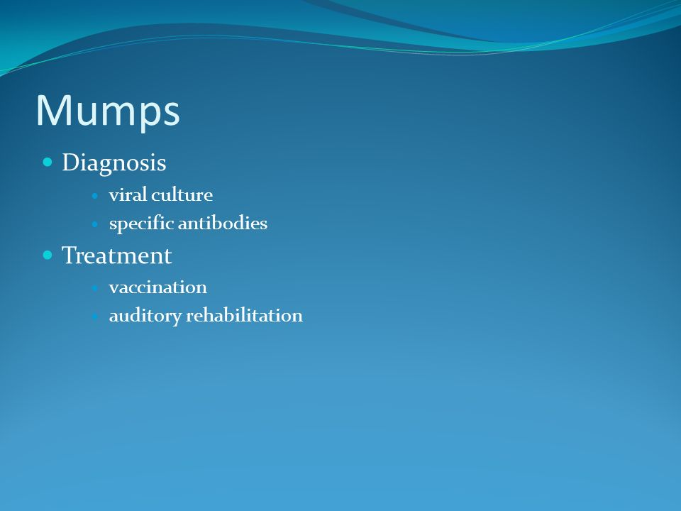 Mumps Diagnosis Treatment viral culture specific antibodies