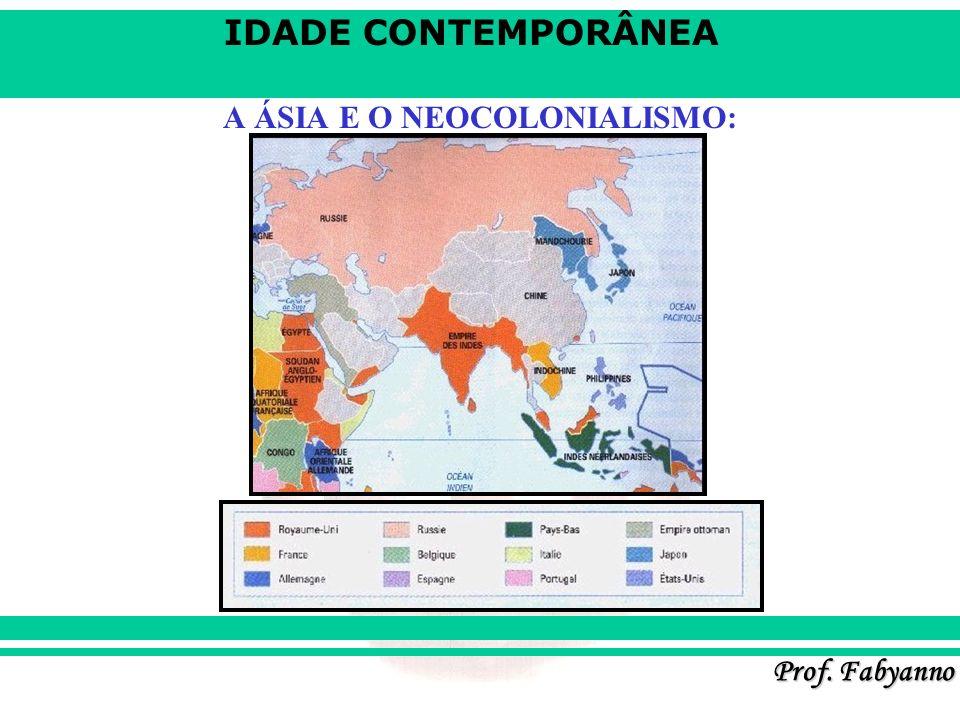 A ÁSIA E O NEOCOLONIALISMO: