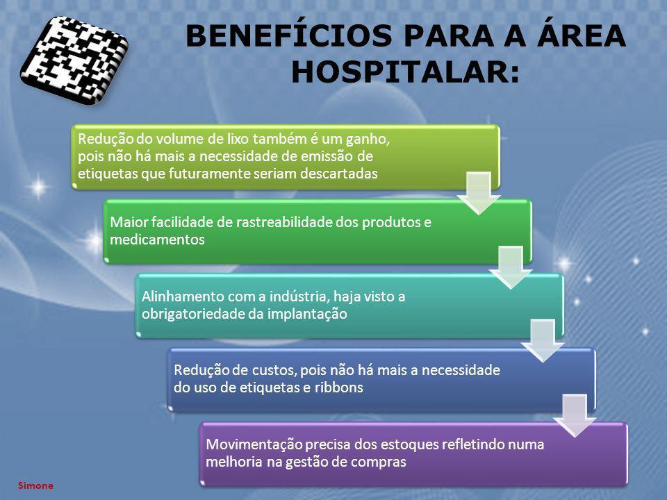 BENEFÍCIOS PARA A ÁREA HOSPITALAR:
