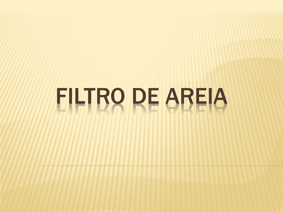 FILTRO DE AREIA