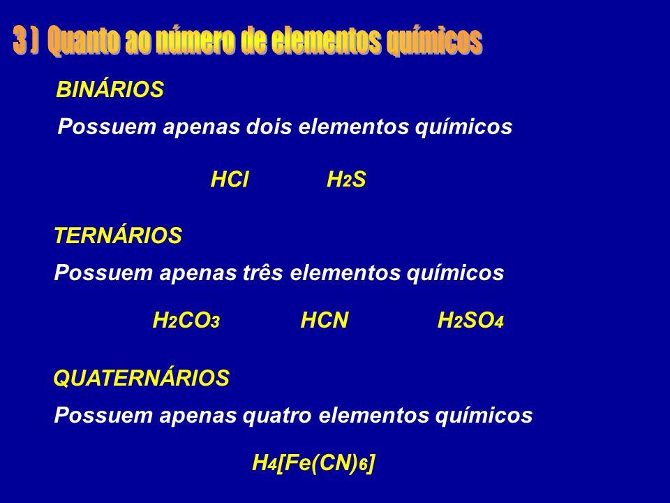3 ) Quanto ao número de elementos químicos