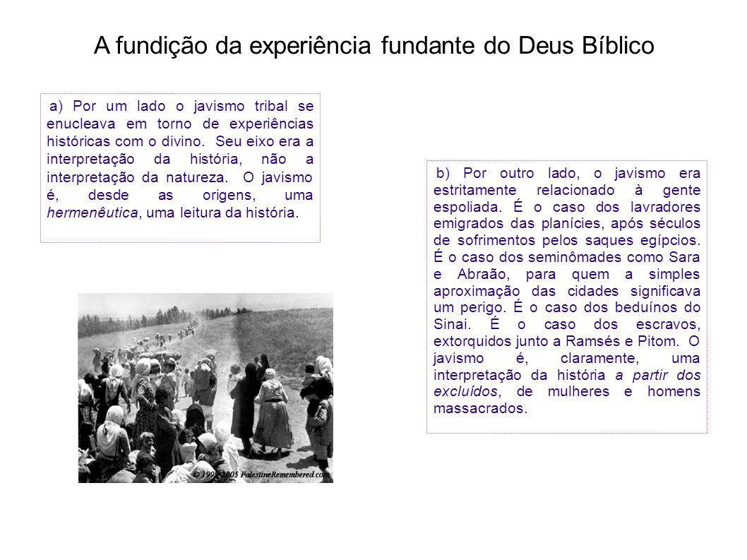 A fundição da experiência fundante do Deus Bíblico