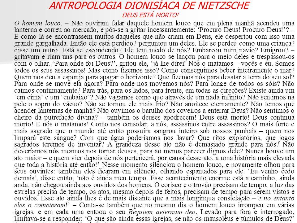 ANTROPOLOGIA DIONISÍACA DE NIETZSCHE