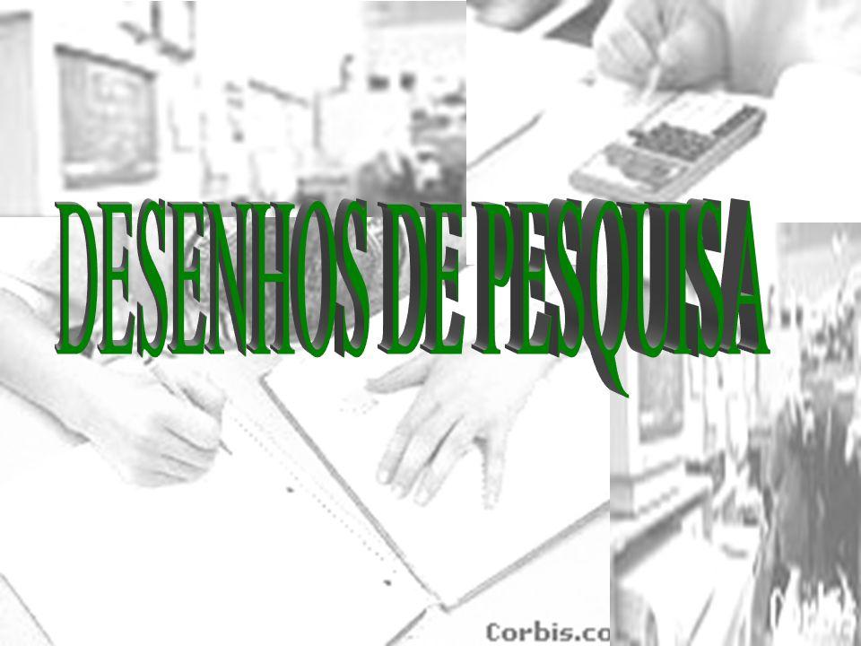 DESENHOS DE PESQUISA