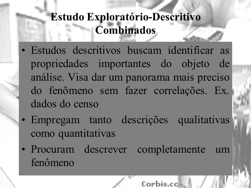 Estudo Exploratório-Descritivo Combinados