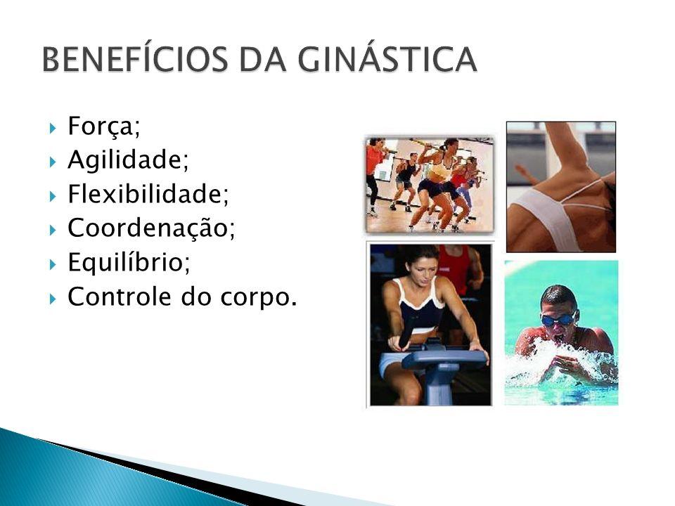 BENEFÍCIOS DA GINÁSTICA