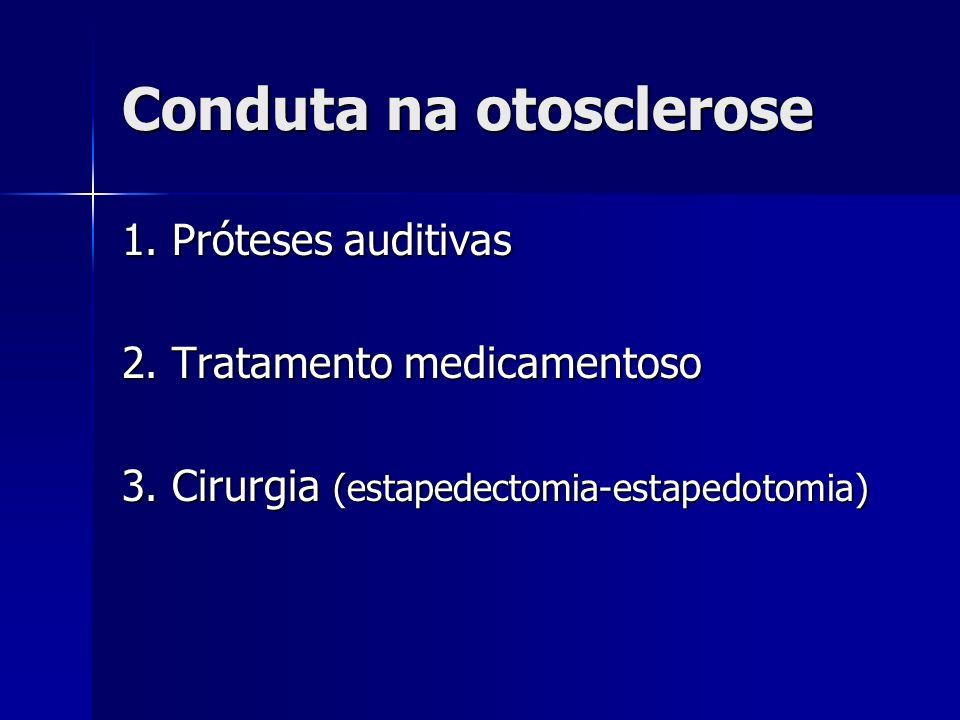 Conduta na otosclerose