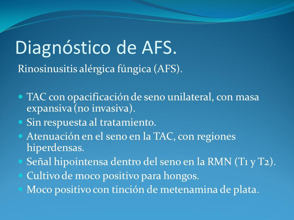Diagnóstico de AFS. Rinosinusitis alérgica fúngica (AFS).