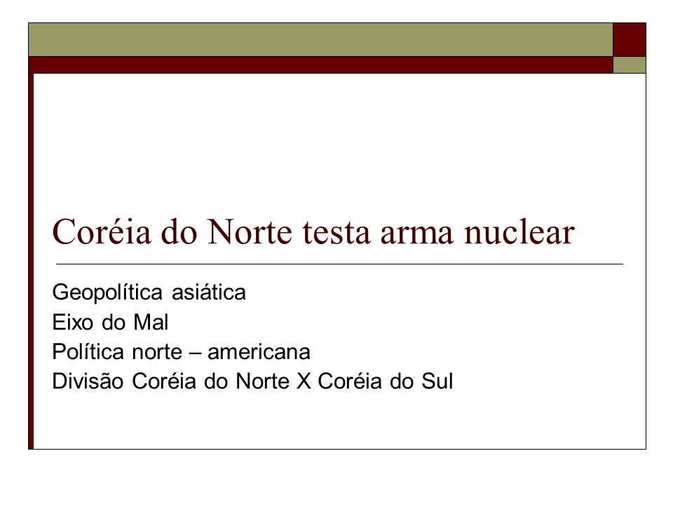 Coréia do Norte testa arma nuclear