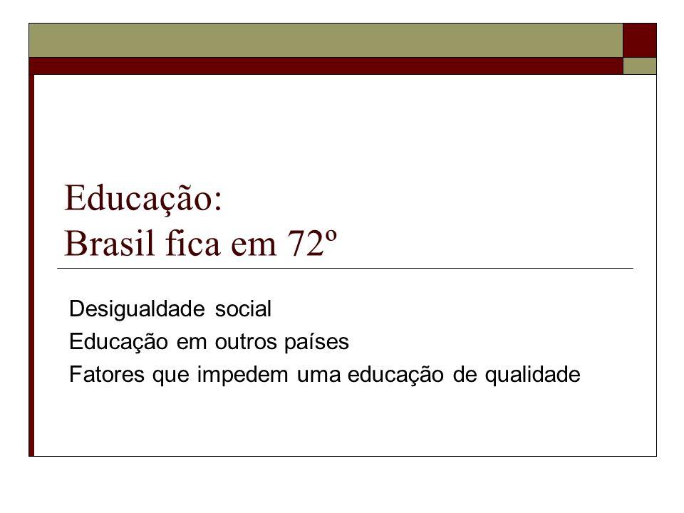 Educação: Brasil fica em 72º