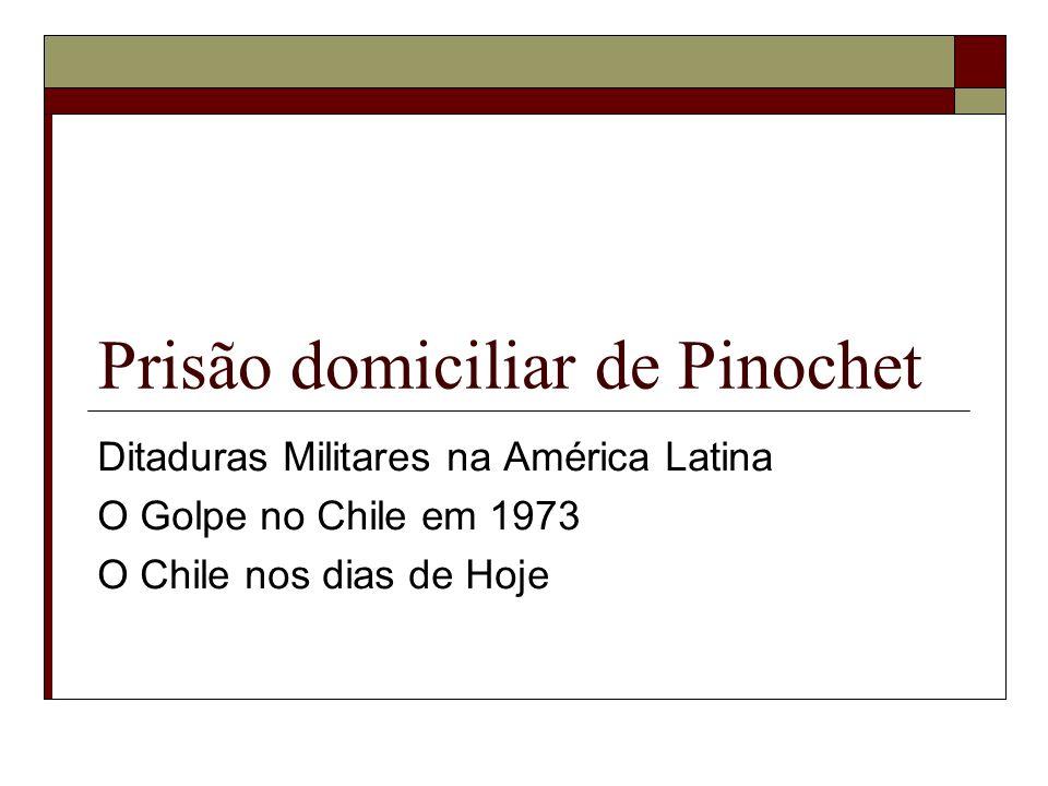 Prisão domiciliar de Pinochet