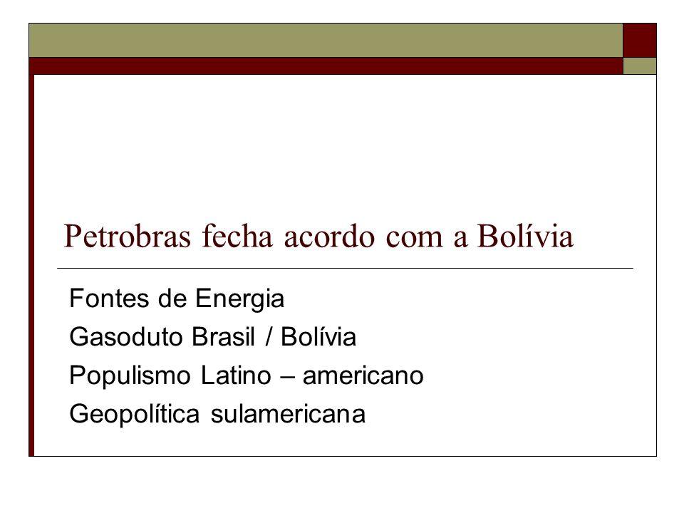 Petrobras fecha acordo com a Bolívia