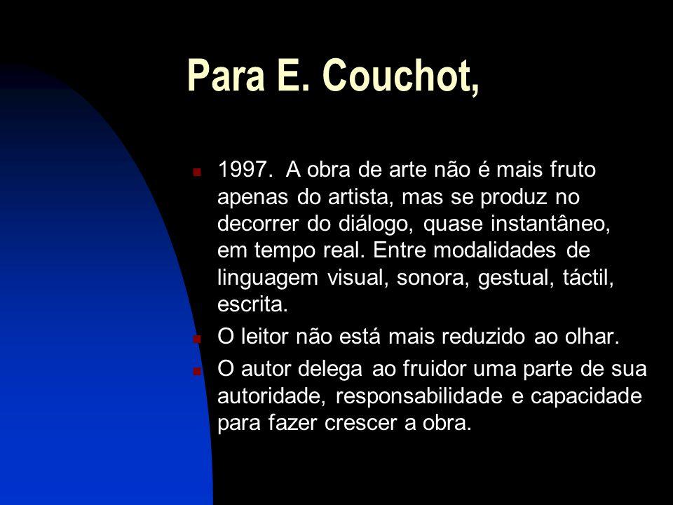Para E. Couchot,