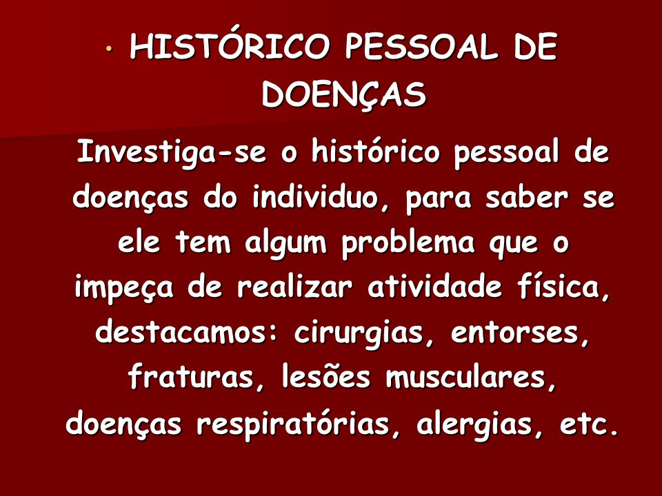 HISTÓRICO PESSOAL DE DOENÇAS
