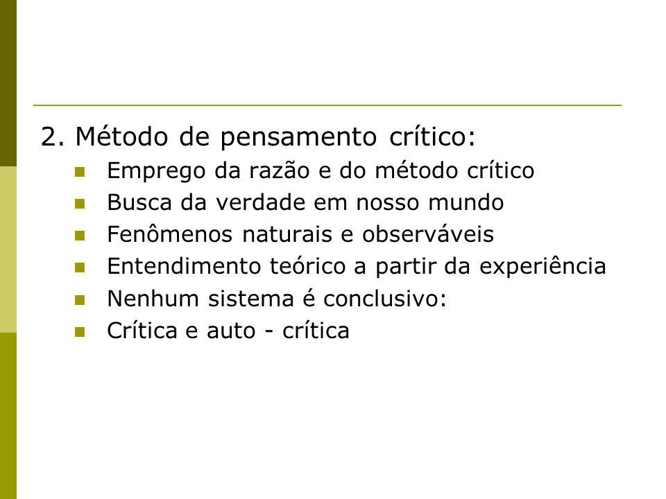 2. Método de pensamento crítico:
