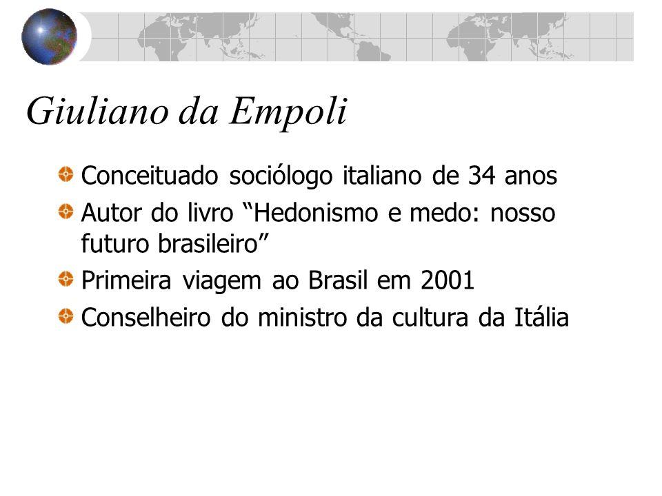 Giuliano da Empoli Conceituado sociólogo italiano de 34 anos