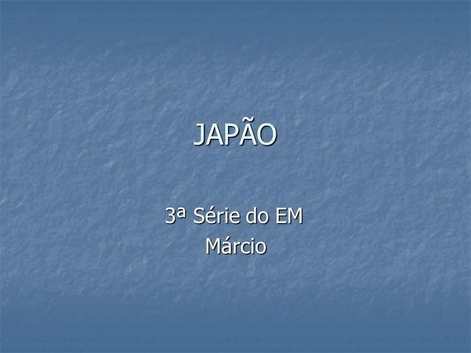 JAPÃO 3ª Série do EM Márcio