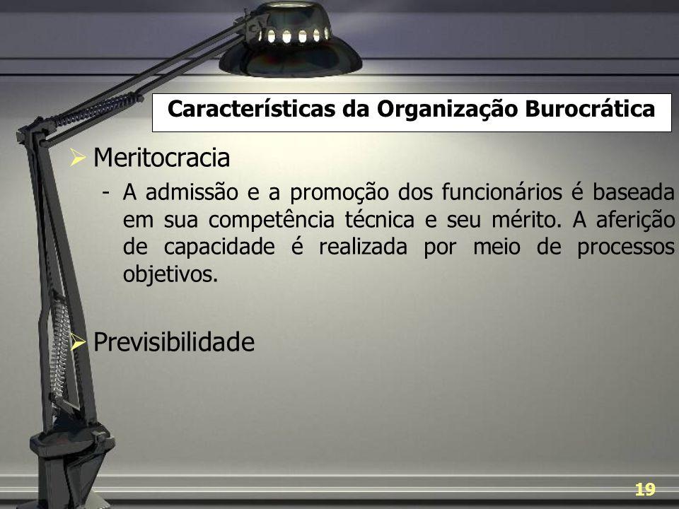 Características da Organização Burocrática