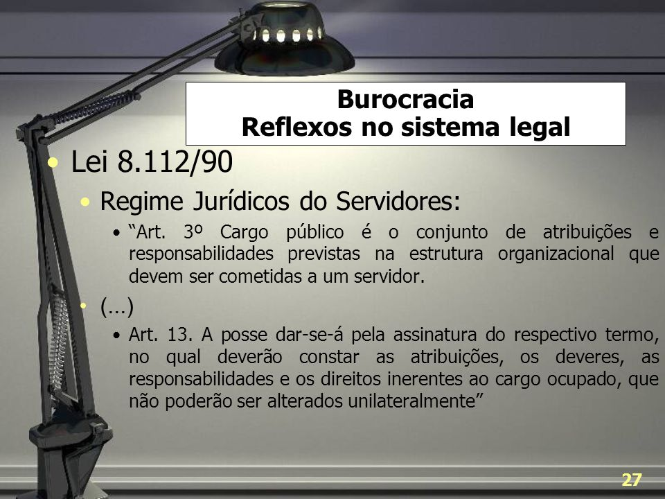 Burocracia Reflexos no sistema legal