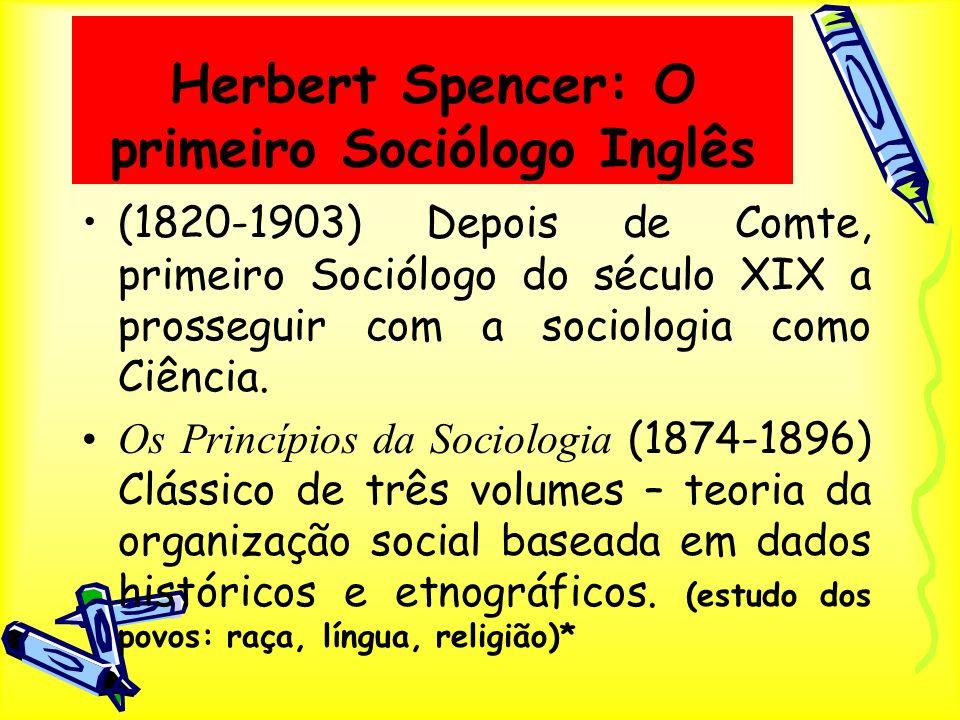 Herbert Spencer: O primeiro Sociólogo Inglês