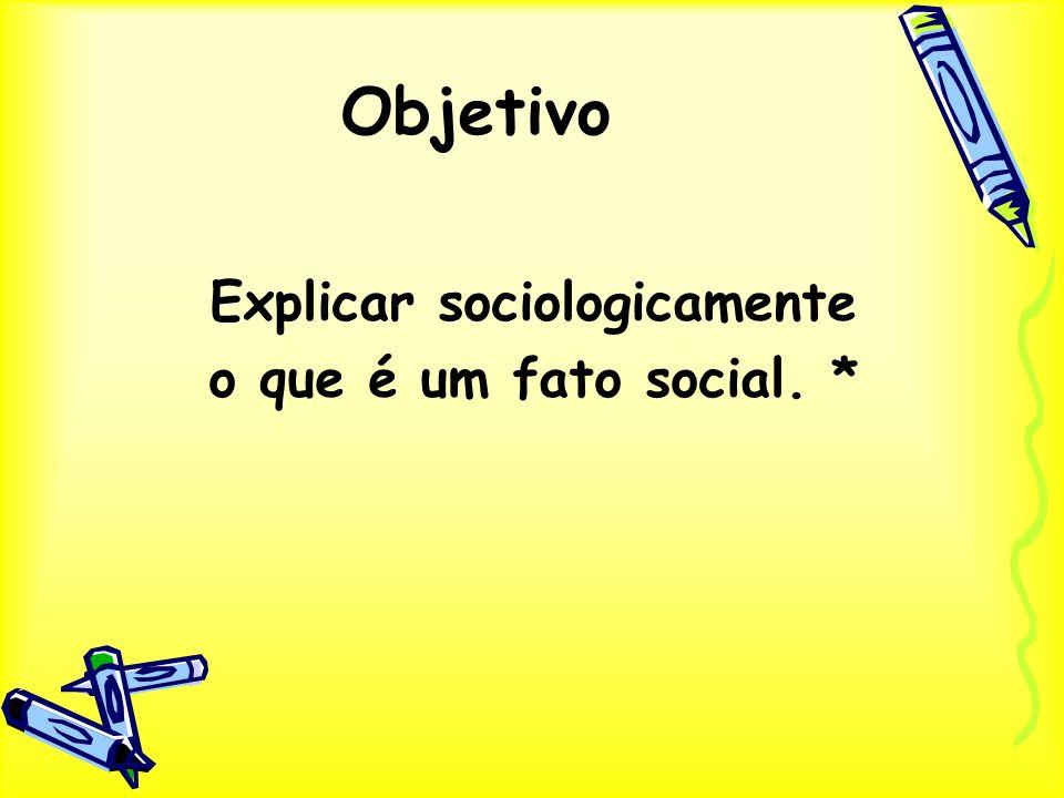 Explicar sociologicamente