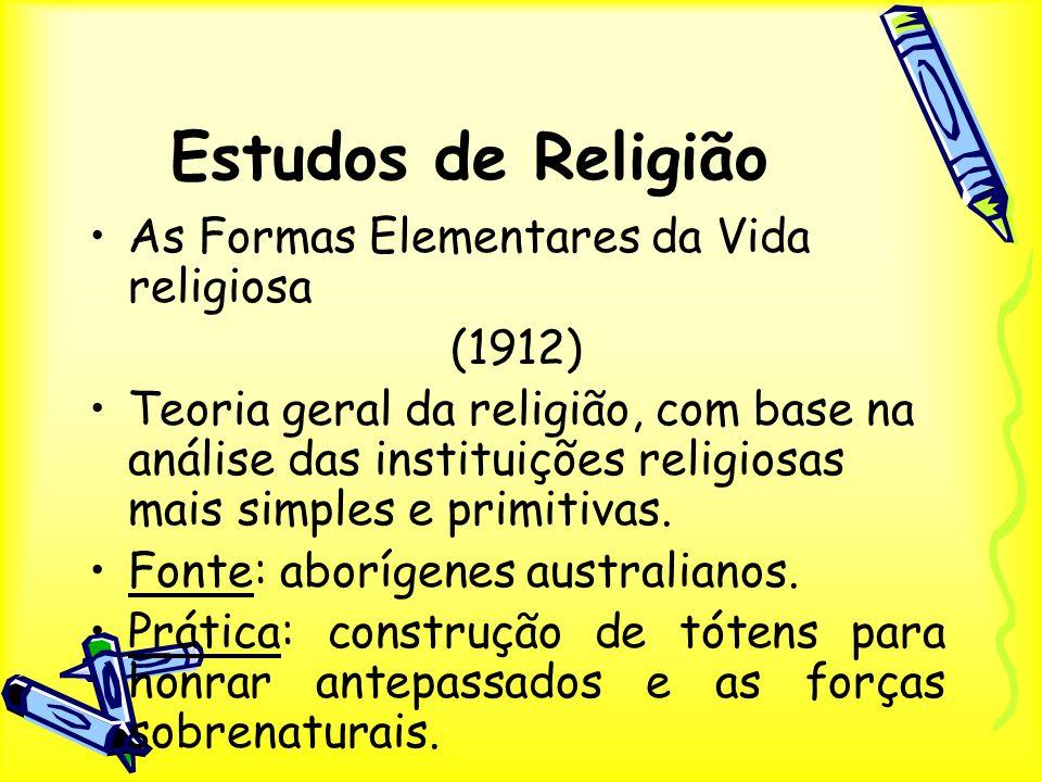 Estudos de Religião As Formas Elementares da Vida religiosa (1912)