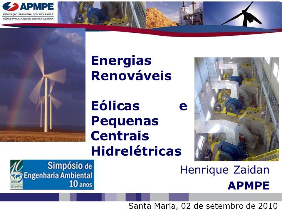 Eólicas e Pequenas Centrais Hidrelétricas