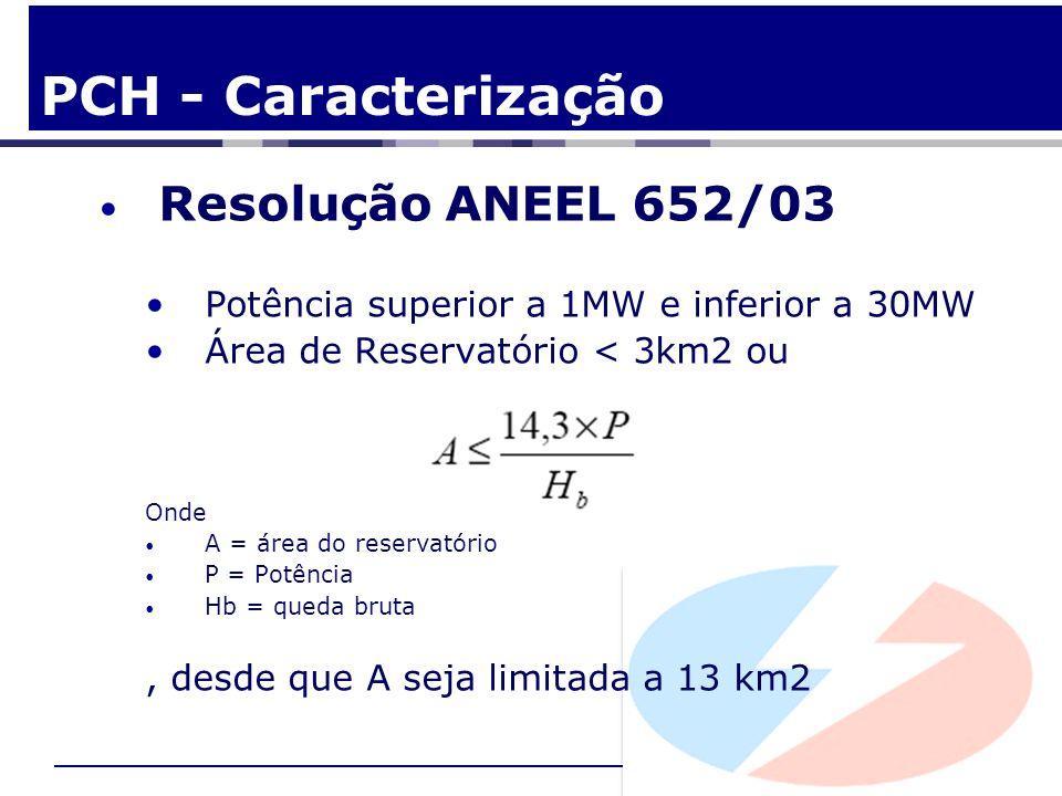 PCH - Caracterização Resolução ANEEL 652/03