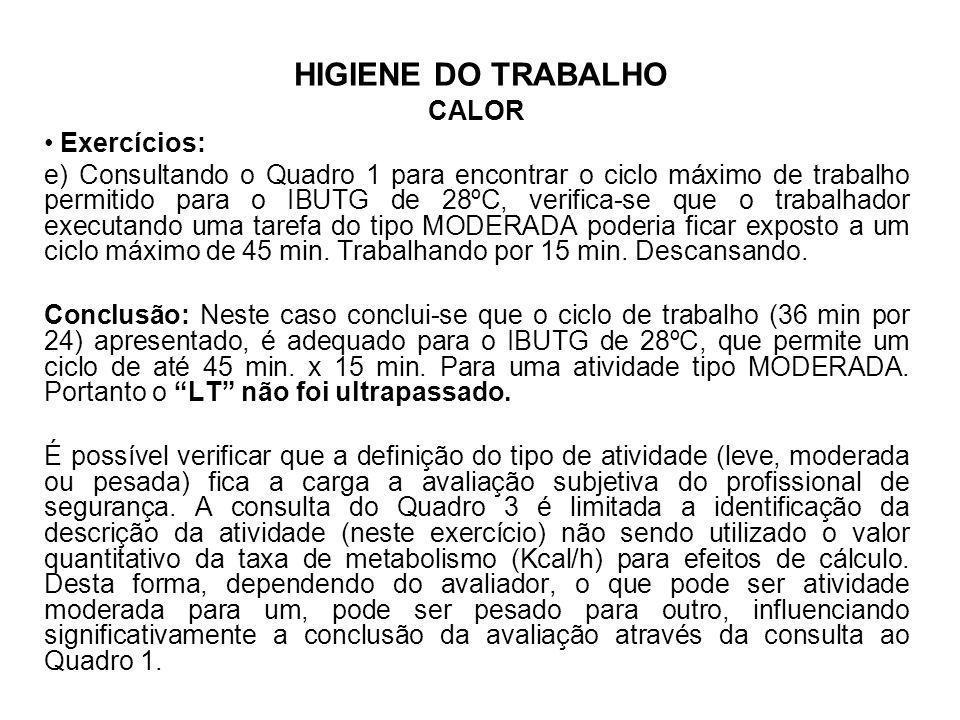 HIGIENE DO TRABALHO CALOR. Exercícios: