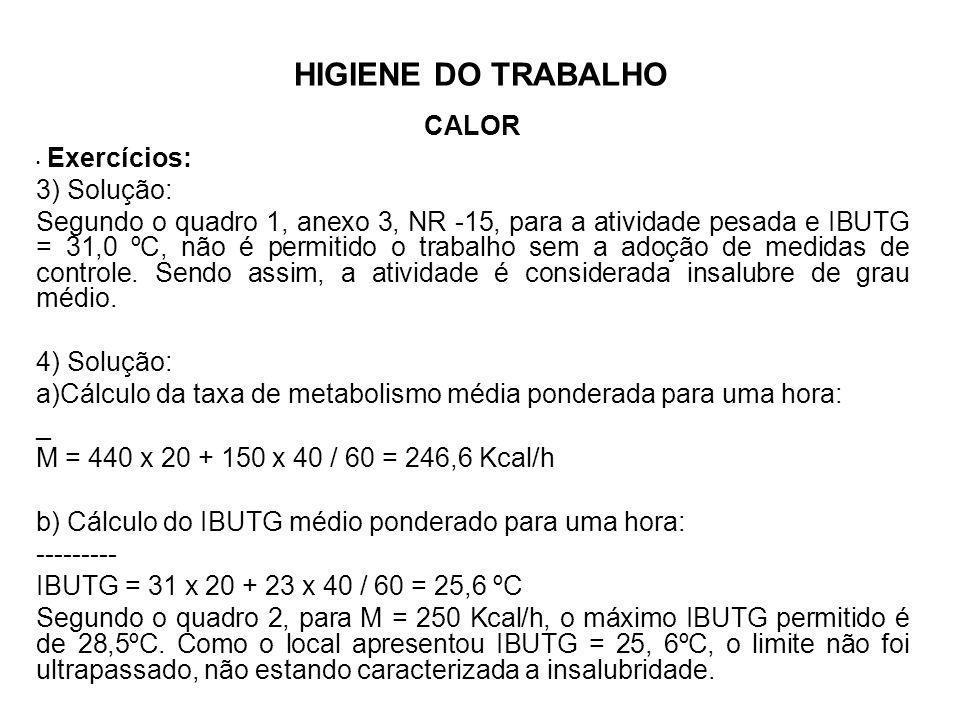 Cálculo da taxa de metabolismo média ponderada para uma hora: _