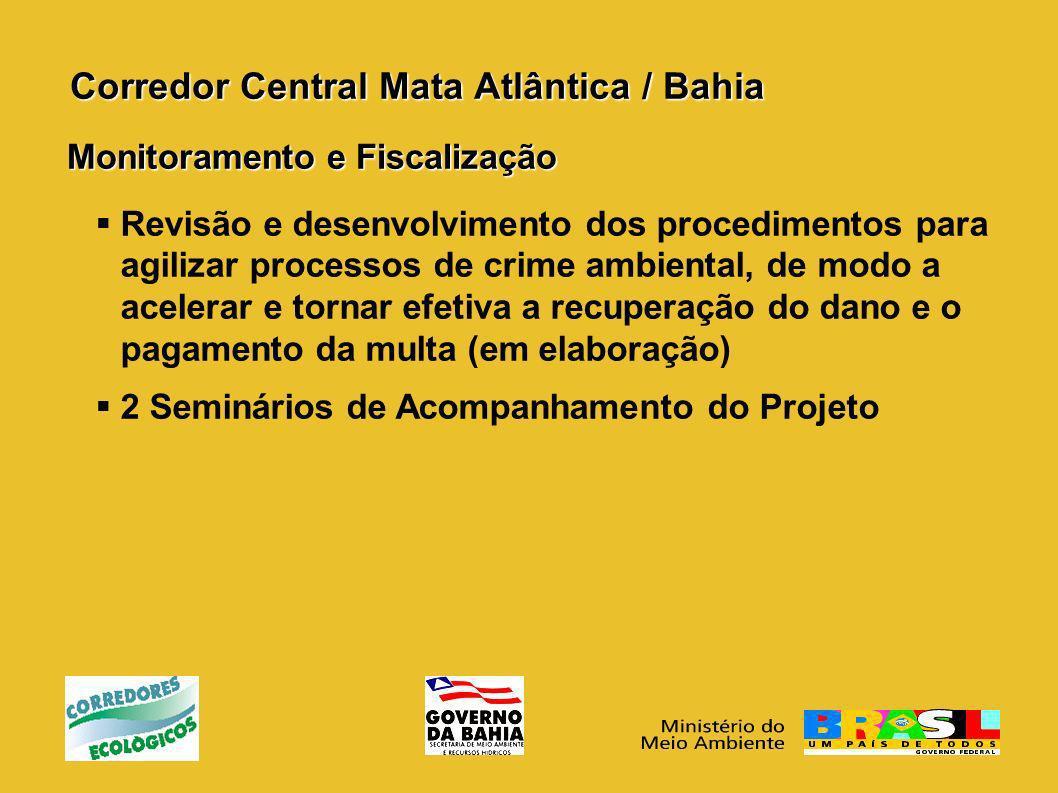 Corredor Central Mata Atlântica / Bahia