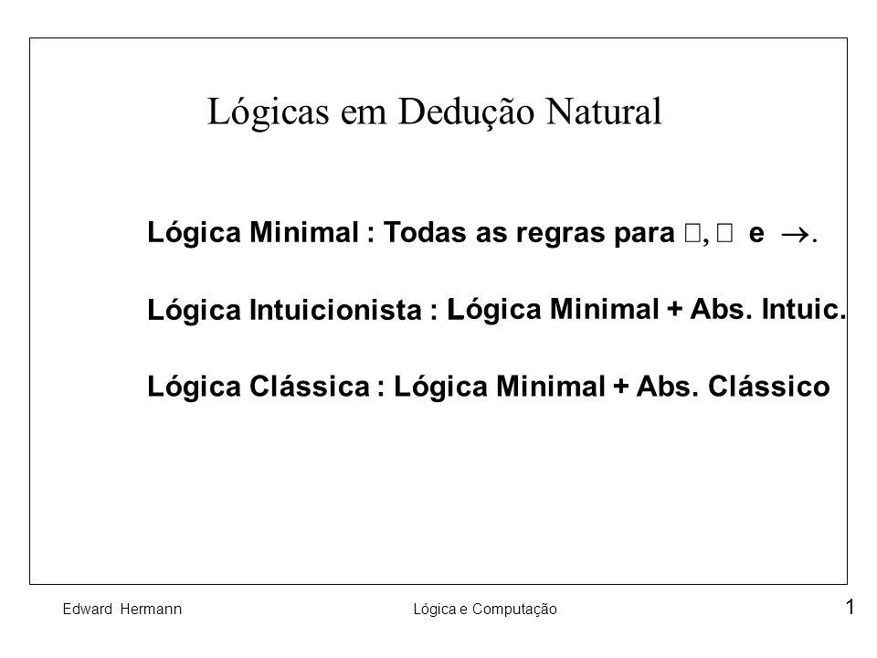 Lógicas em Dedução Natural