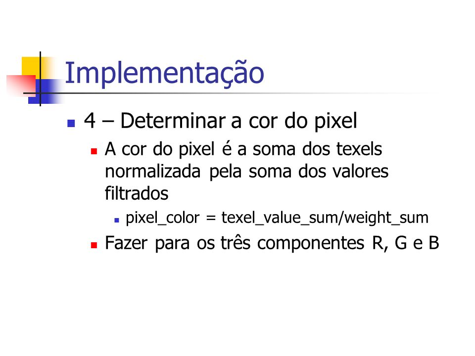 Implementação 4 – Determinar a cor do pixel