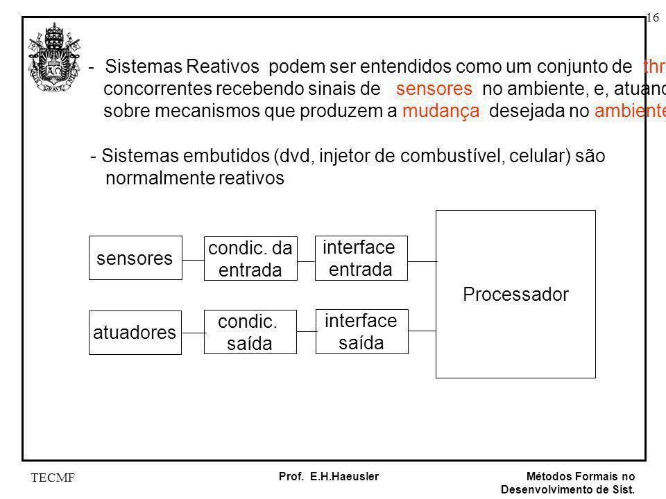 - Sistemas Reativos podem ser entendidos como um conjunto de threads
