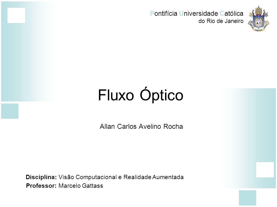 Fluxo Óptico Allan Carlos Avelino Rocha