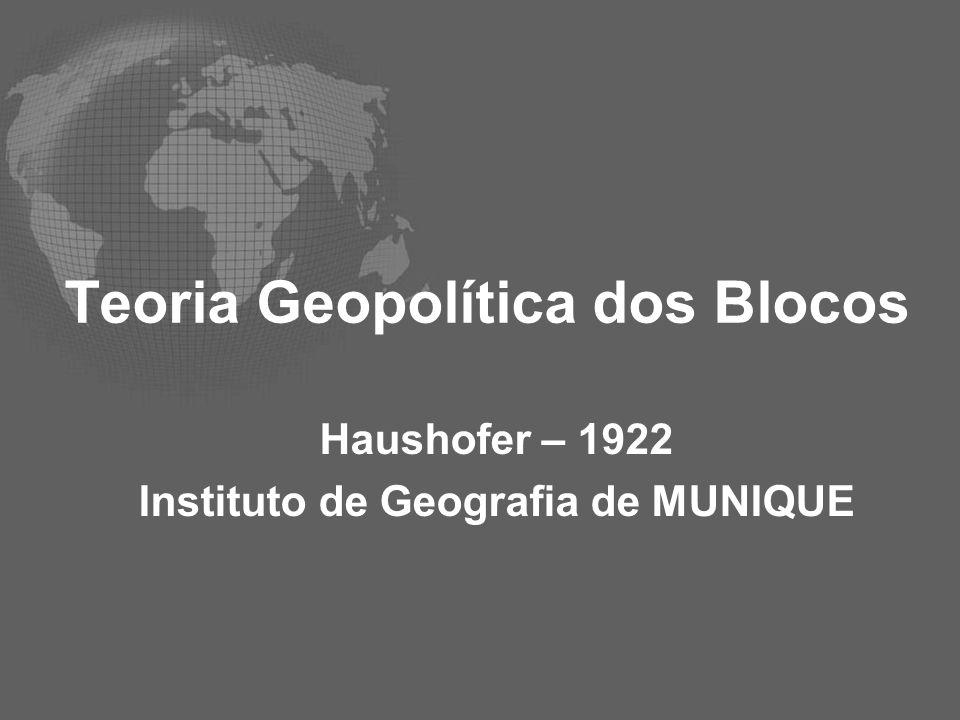 Teoria Geopolítica dos Blocos