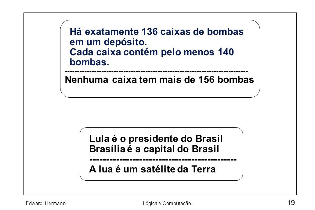 Nenhuma caixa tem mais de 156 bombas