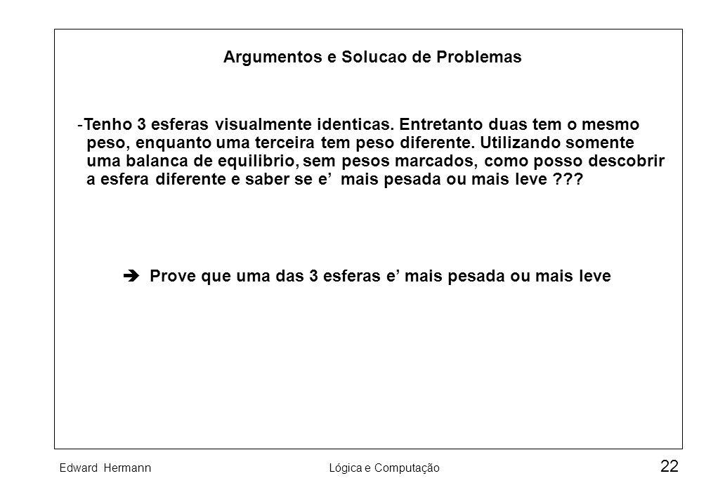 Argumentos e Solucao de Problemas