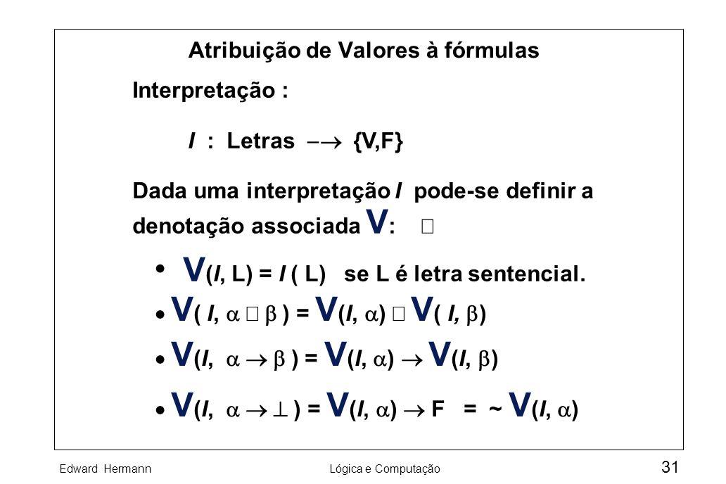 Atribuição de Valores à fórmulas