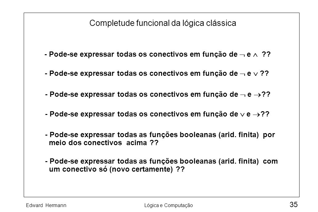 Completude funcional da lógica clássica