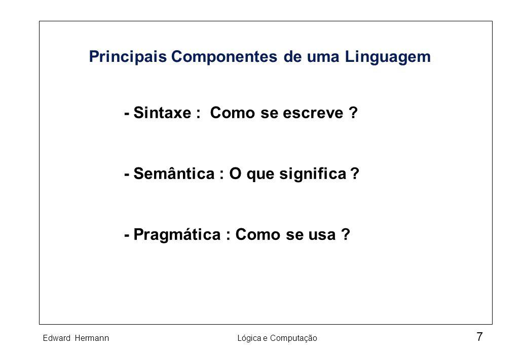 Principais Componentes de uma Linguagem