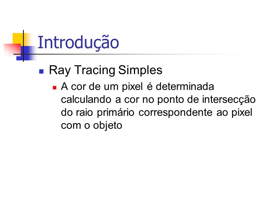 Introdução Ray Tracing Simples