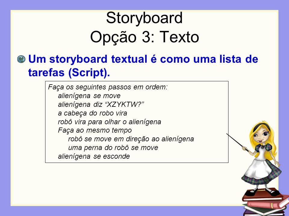 Storyboard Opção 3: Texto