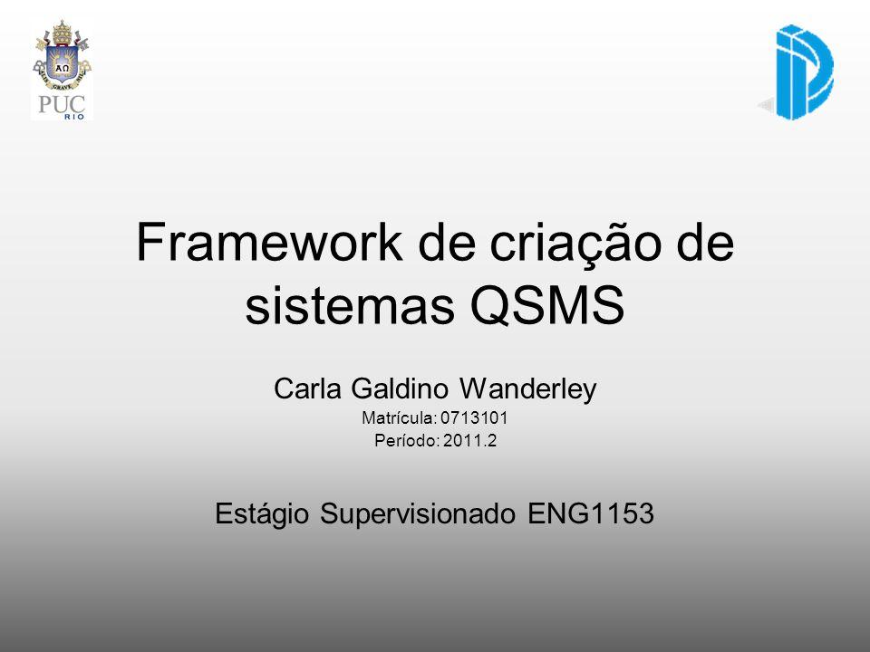 Framework de criação de sistemas QSMS