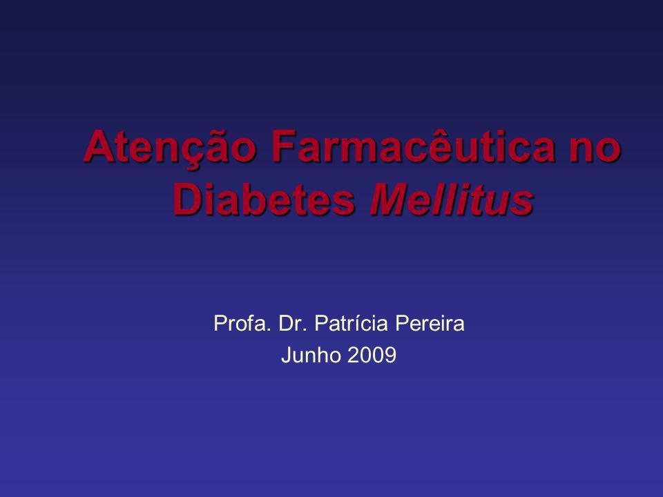 Atenção Farmacêutica no Diabetes Mellitus