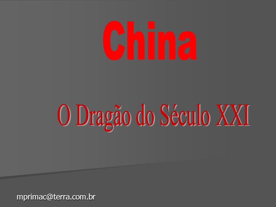 China O Dragão do Século XXI mprimac@terra.com.br