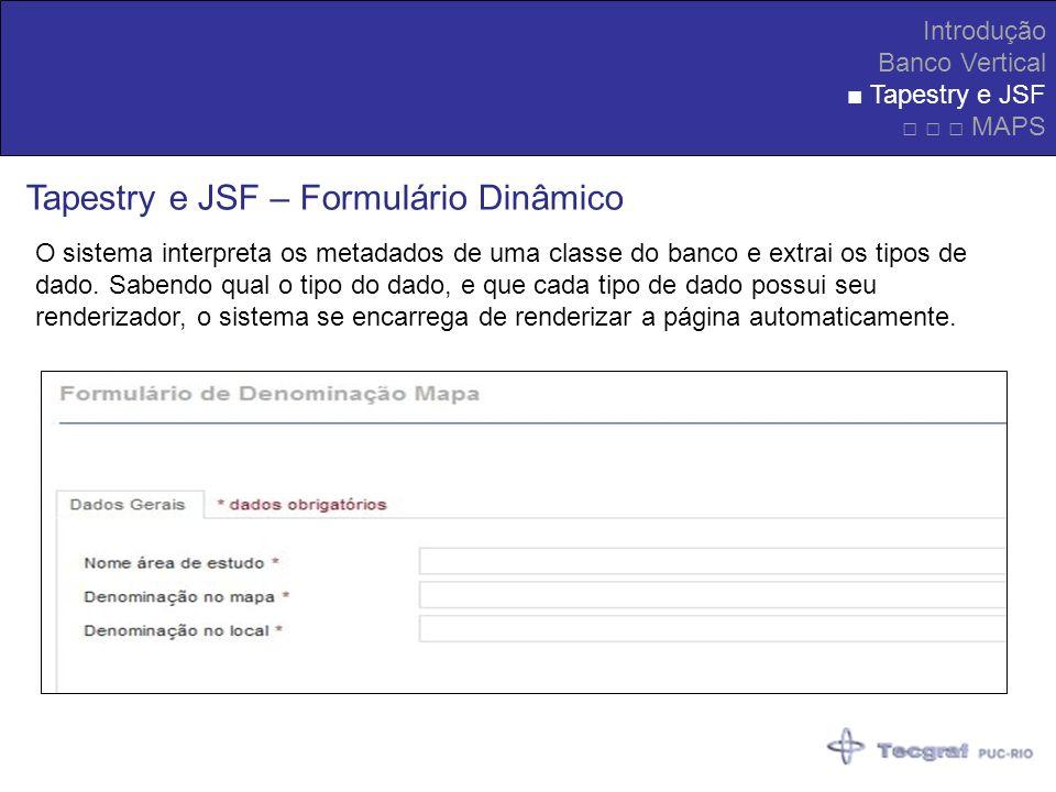 Tapestry e JSF – Formulário Dinâmico
