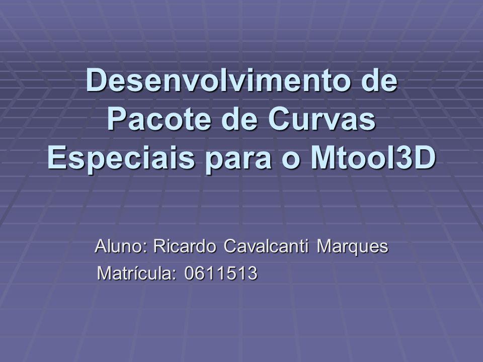 Desenvolvimento de Pacote de Curvas Especiais para o Mtool3D