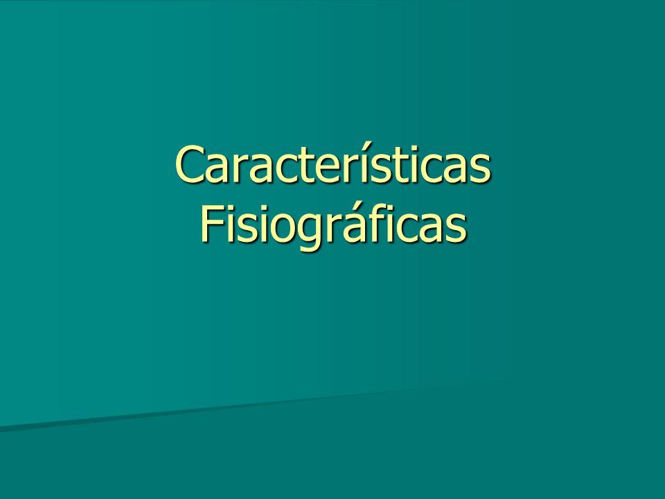 Características Fisiográficas