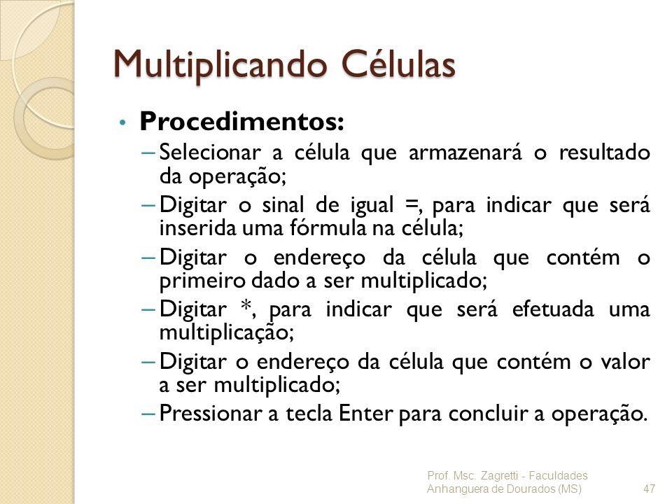 Multiplicando Células